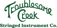 Troublesome Creek Stringed Instrument Co.